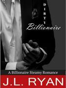 Billionaire Romance: Dirty Billionaire