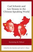Carl Schmitt and Leo Strauss in the Chinese-Speaking World