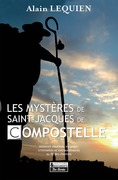 Les Mystères de Saint Jacques de Compostelle