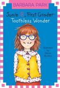 Junie B., First Grader: Toothless Wonder (Junie B. Jones)