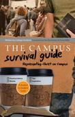 Campus Survival Guide: Representing Christ Well on Campus