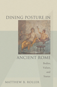 Dining Posture in Ancient Rome