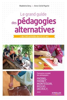 Le grand guide des pédagogies alternatives