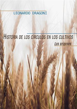 Historia de los circulos en los cultivos. Los origenes