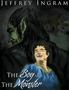 The Boy and The Monster