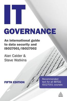 IT Governance: An International Guide to Data Security and ISO27001/ISO27002