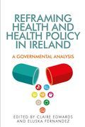 Reframing health and health policy in Ireland
