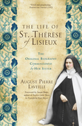 The Life of St. Thérèse of Lisieux