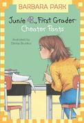Junie B., First Grader: Cheater Pants (Junie B. Jones)