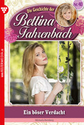 Bettina Fahrenbach 40 - Liebesroman