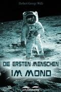 Die ersten Menschen im Mond