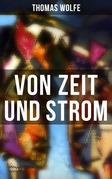 Von Zeit und Strom (Vollständige deutsche Ausgabe)