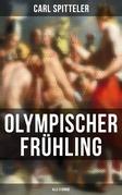 Olympischer Frühling (Vollständige Ausgabe in 5 Bänden)