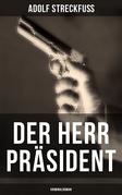 Der Herr Präsident (Kriminalroman)