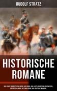 Historische Romane: Das Schiff ohne Steuer, Friede auf Erden, Das Licht von Osten, Hexenkessel, Unter den Linden, Die ewige Burg, Das deutsche Wunder…