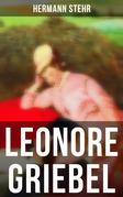 Leonore Griebel - Vollständige Ausgabe