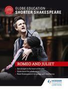 Globe Education Shorter Shakespeare: Romeo and Juliet