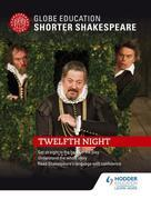 Globe Education  Shorter Shakespeare: Twelfth Night