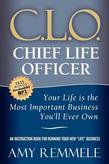 Chief Life Officer: Your Life Is the Most Important Business You'll Ever Own