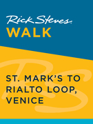 Rick Steves Walk: St. Mark's to Rialto Loop, Venice