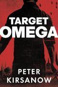 Target Omega: A Thriller