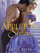 The Appleton Sisters Series 3-Book Bundle: A Hint of Mischief, Courting Trouble, Mistletoe & Magic