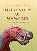 Forerunners of Mammals: Radiation • Histology • Biology