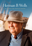 Herman B Wells: The Promise of the American University