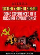Sixteen Years in Siberia