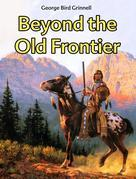 Beyond the Old Frontier
