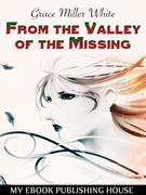 From the Valley of the Missing