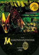 Das Maskenhandwerk