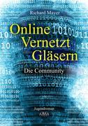 Online. Vernetzt. Gläsern.