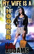 My Wife Is A Hooker