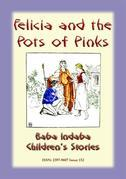 FELICIA AND THE POT OF PINKS - A French Children's Story
