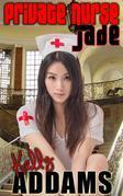 Private Nurse Jade
