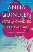 Anna Quindlen - Lots of Candles, Plenty of Cake