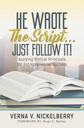 He Wrote The Script...Just Follow It!