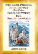 Folklore, Fairy Tales, Myths, Legends and Other Children's Stories from Around the World