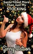 Santa Filled More Than Just My Stocking