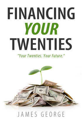 Financing Your Twenties