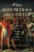 When Montezuma Met Cortes