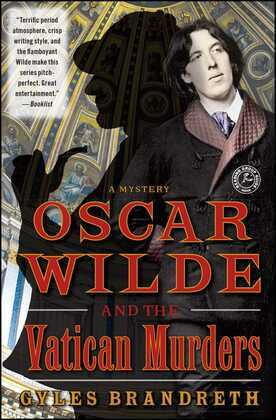 Oscar Wilde and the Vatican Murders: A Mystery