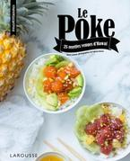 Poke: 25 recettes de poissons marinées venues d'Hawa