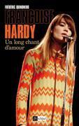 Françoise Hardy, un long chant d'amour