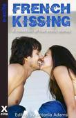 French Kissing: A collection of five erotic stories