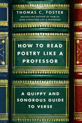 How to Read Poetry Like a Professor