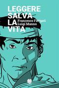 Leggere salva la vita (fumetto) (gratis-gratuito-free)