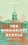 The Mississippi Bubble (Historical Novel Based on a True Events)