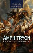 Amphitryon – Ein Lustspiel nach Molière